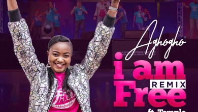 Photo of [Audio+Video]I Am Free [Remix] By Aghogho Ft. Temple