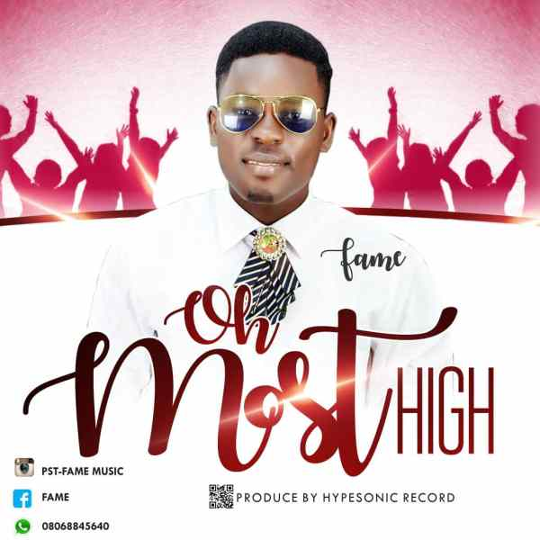 Oh Most High By Fame