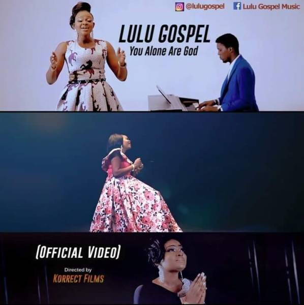You Alone Are God By  Lulu Gospel