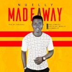 Made A Way by Nuelly