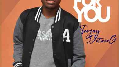 Photo of [Audio+Lyrics] Sing for you by Teejay DotwioG