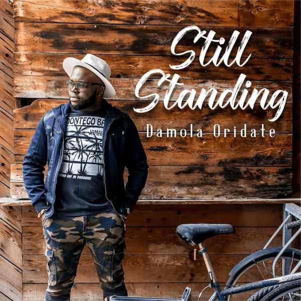 Still Standing By Damola Oridate