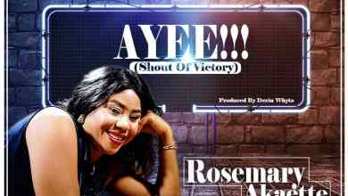 Photo of [Audio] Ayee By Rosemary Akaette