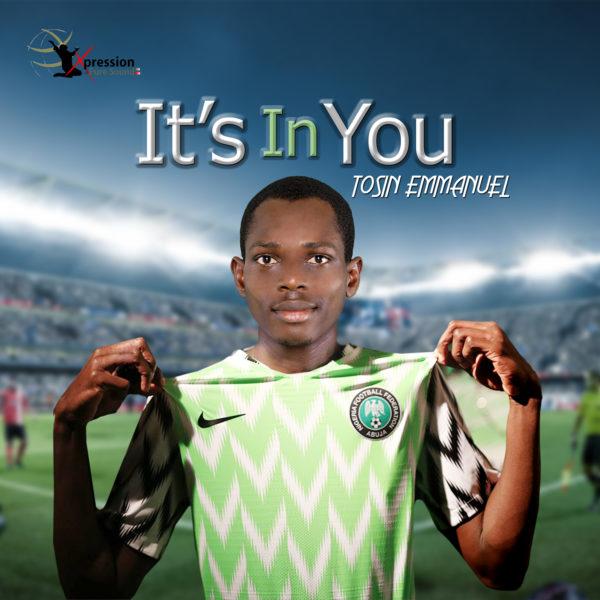 It's In You By Tosin Emmanuel