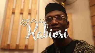 Photo of [Video] Kabiosi  By OJ Psalmy
