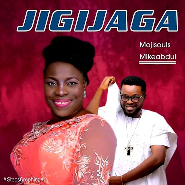 JigiJaga By MojiSouls Ft. Mike Abdul