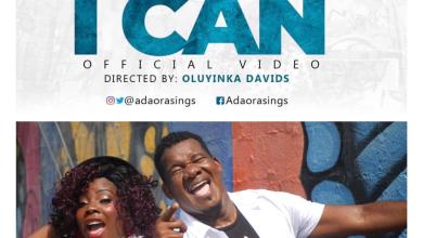 Photo of [Audio+Video] I Can By Adaora Ft. Papa San
