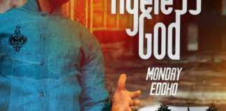 Ageless God By Monday Edoho