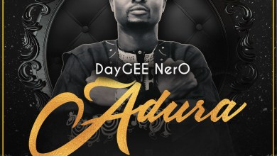 Photo of [Audio] Adura By Daygee Nero