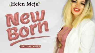 Photo of [Audio+Video] New Born By Helen Meju