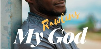 My God By Rawlins Ehigie