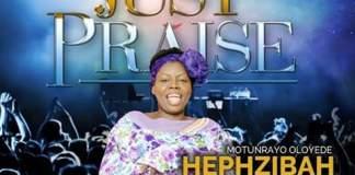 Just Praise By Hephsibah Music