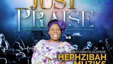 Photo of [Audio] Just Praise By Hephsibah Music