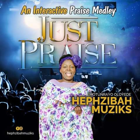 Just Praise By Hephsibah Music
