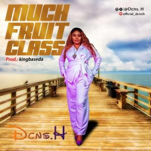 Much Fruit Class By Dcns H