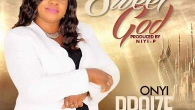Photo of [Audio] Sweet God By Onyi Praize