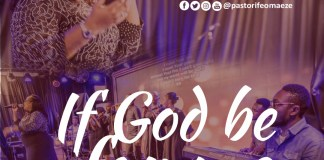 If God Be for Me By Pst-Ifeoma