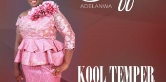 Kool Temper By Taffi Adelanwa