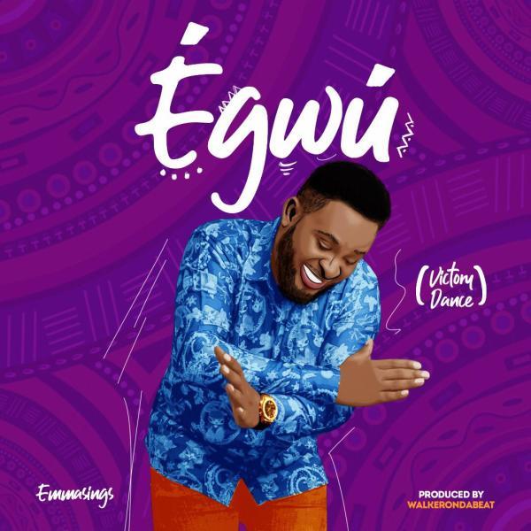 Egwu By Emmasings
