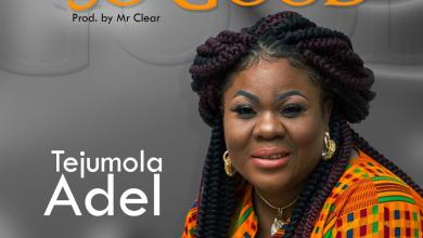 Photo of [Audio] So Good By Tejumola Adel