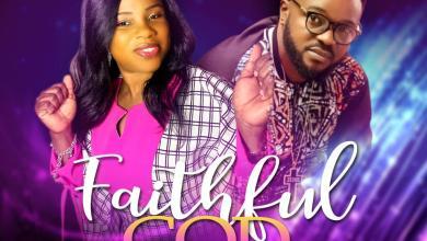 Photo of [Audio] Faithful God By Dorcas Awolumate Ft. Mike Abdul