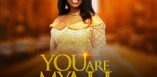 You Are My All By Pastor Amara Ogba