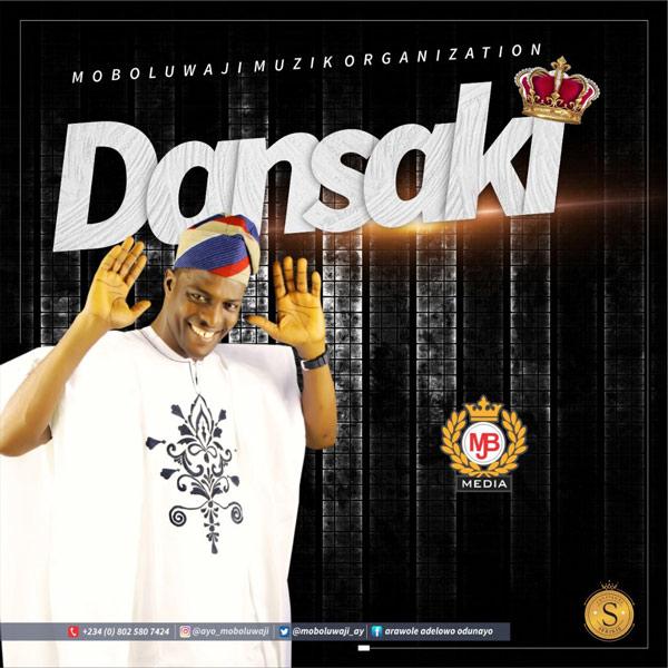 Dansaki By Moboluwaji