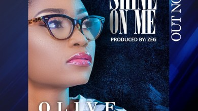 Photo of [Audio] Shine on Me By Olive Odije