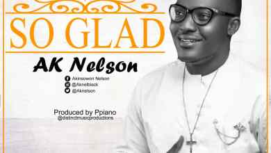 Photo of [Audio] So Glad By Ak Nelson