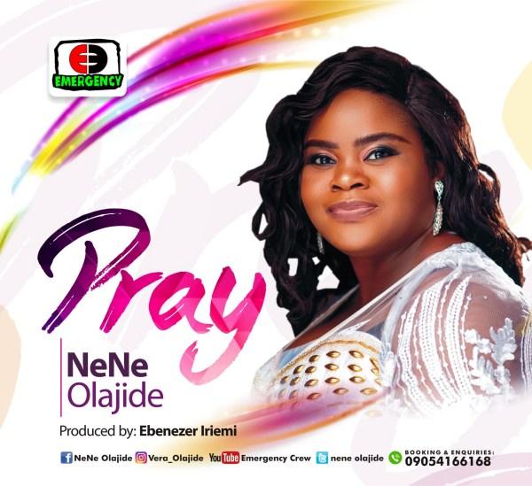 Pray By Nene Olajide