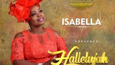 Photo of [Audio & Video] Hallelujah By Isabella Melodies