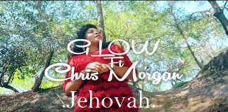 Jehovah by Glow Ft Chris Morgan