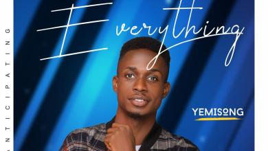 Photo of [Audio] Everything By Yemi Song