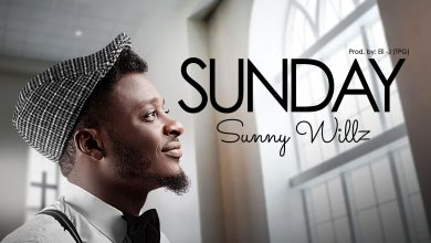 Photo of [Audio + Video] Sunday By Sunny Willz