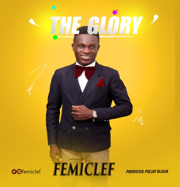 The Glory By FemiClef