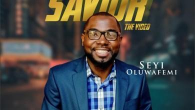 Photo of [Audio + Video] Our Savior By Seyi Oluwafemi