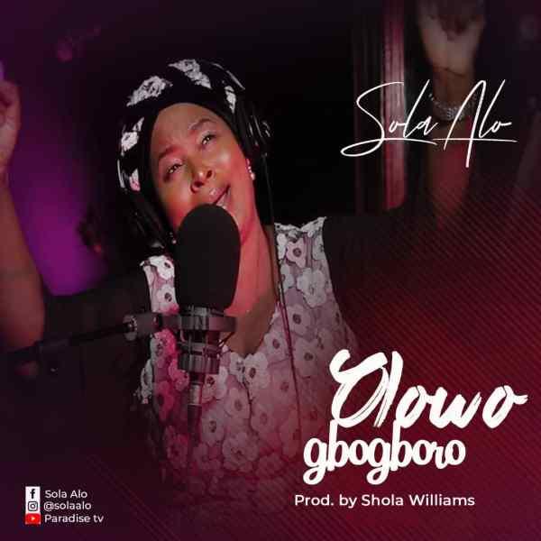 Olowogbogboro By Sola Alo