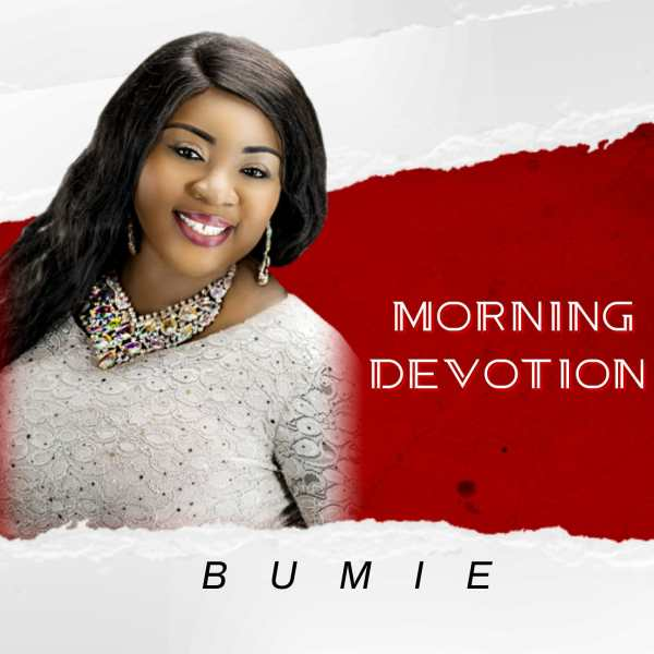 Morning Devotion By Bumie Asuquo