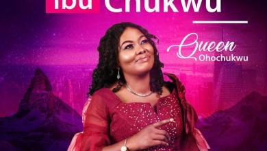 Photo of [Audio] IbuChukwu By Queen