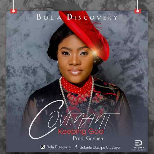 Covenant Keeping God By Bola Discovery