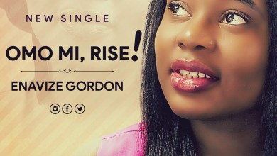 Photo of [Audio] Omo Mi, Rise By Enavize Gordon