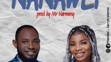 Photo of [Audio] Nanawei By Larry Tiemo