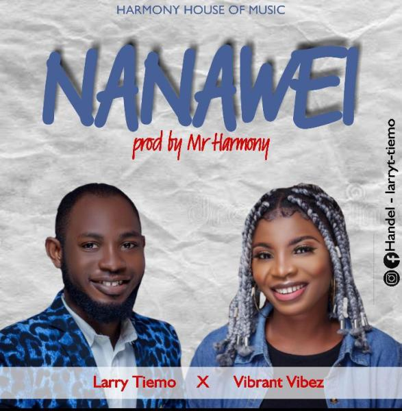 [Audio] Nanawei By Larry Tiemo