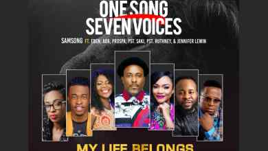 Photo of [Audio] My Life Belongs to You By Samsong