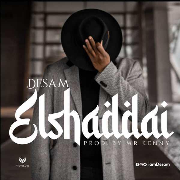 El-Shaddai By Desam
