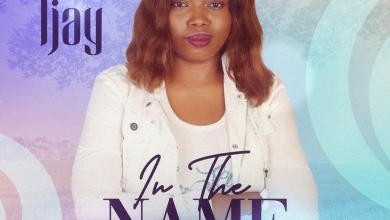 Photo of [Audio] In the Name By Ijay