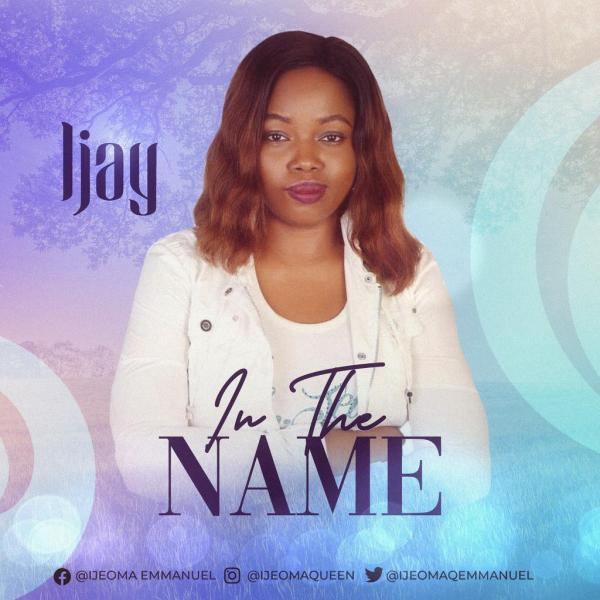 In the Name By  Ijay