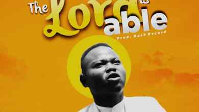 Photo of [Audio] The Lord is able By Elubaji Daniel