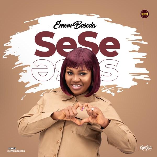 SeSe By Emem Baseda