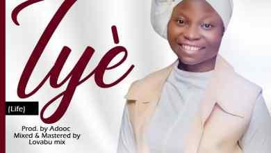 Photo of [Audio] Iye By Deborah Oyekola
